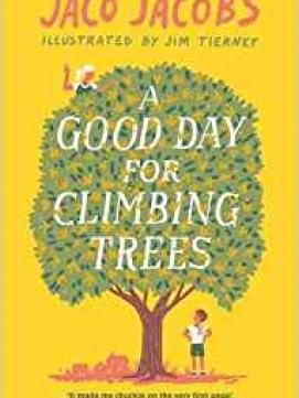 A Good Day for Climbing Trees -- link to catalog