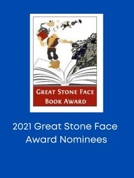 2021 Great Stone Face Book Award Nominees -- link to book list