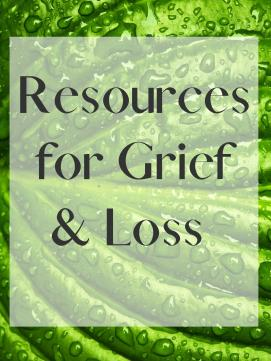 Resources for Grief and Loss - link to booklist