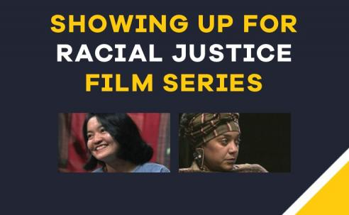 Showing Up For Racial Justice Film Series