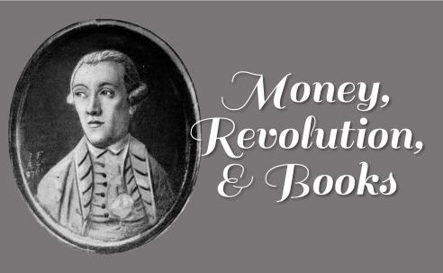Money, Revolution, and Books
