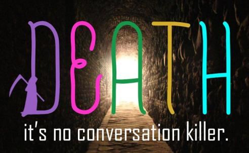 Death: It's No Conversation Killer