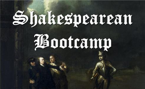 Shakespearean Bootcamp